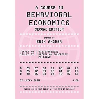 Un curso en economía conductual 2e