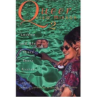 Queer spegel: Lesbisk och homosexuella korta noveller Bk. 2