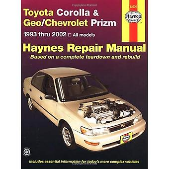 Toyota Corolla and Geo/Chevrolet Prizm: 1993 to 2002 (Haynes Automotive Repair Manuals)