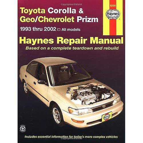 Toyota Corolla and Geo/Chevrolet Prizm: 1993 to 2002 (Haynes Automotive Repair Manuals)