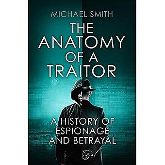 The Anatomy of a Traitor