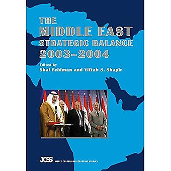 The Middle East Strategic Balance 2003-2004