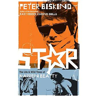 Star: The Life and Times sauvages de Warren Beatty