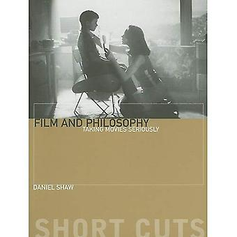 Film and Philosophy: Taking Movies Seriously (Short Cuts)