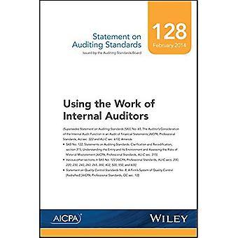 Declaración sobre normas, número 128 de auditoría: el trabajo de auditores internos