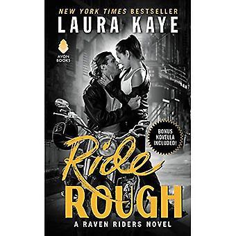 Rough Ride: Een roman van Raven ruiters (Raven Riders)