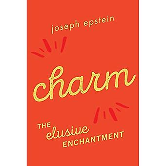 Charm: The Elusive Enchantment