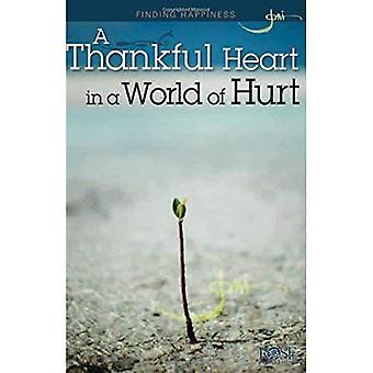Zoeken naar geluk: Een dankbaar hart in een wereld van pijn