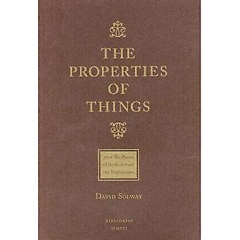 The Properties of Things: From: The Poems of Bartholomew the Englishman