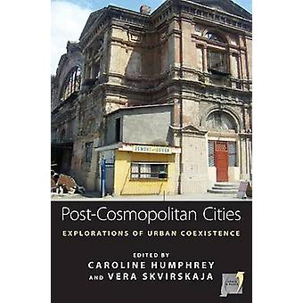 後コスモポリタン都市 - キャロルによって都市の共存の探求