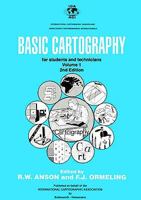 Basic Cartography Volume 1 by Anson