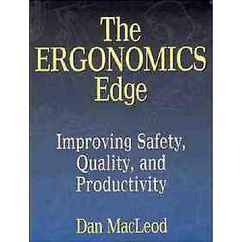 La ergonomía del borde mejora seguridad de la calidad y la productividad por MacLeod y Dan