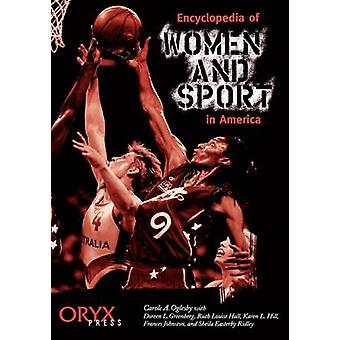 Encyclopedia of Women and Sport in America by Ridley & Sheila