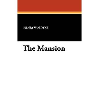 The Mansion by Van Dyke & Henry