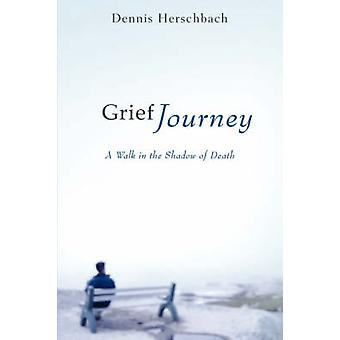 Grief Journey by Herschbach & Dennis