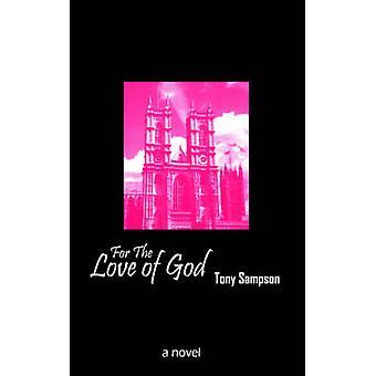 Af kærlighed til Gud ved Sampson & Tony