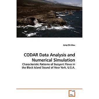 Análise de dados CODAR e simulação numérica por Mau & JenqChi