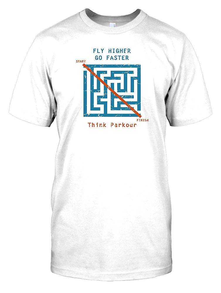 Fly Higher Go Faster - Think Parkour Mens T Shirt