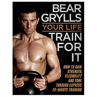 あなたの人生-クマ Grylls-9780593074190 本のための列車