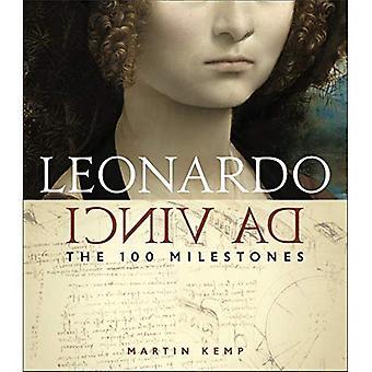 Leonardo Da Vinci: Les 100 jalons