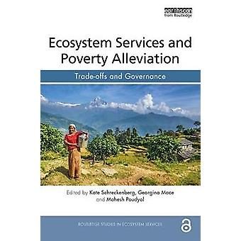 Ecosystem Services and Poverty Alleviation (OPEN ACCESS) - Trade-offs