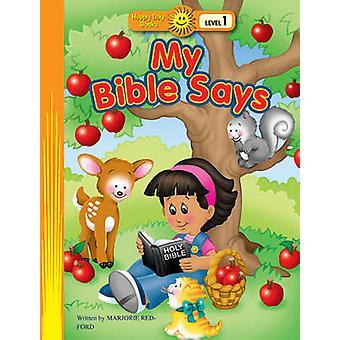 My Bible Says by Marjorie Redford - Kathryn Marlin - 9781414393018 Bo