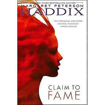 Claim to Fame by Margaret Peterson Haddix - 9781416939184 Book