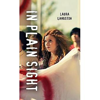 In Plain Sight by Laura Langston - 9781459814165 Book