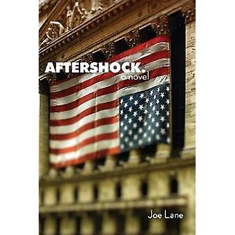 Aftershock - A Novel by Joe Lane - 9781610881128 Book