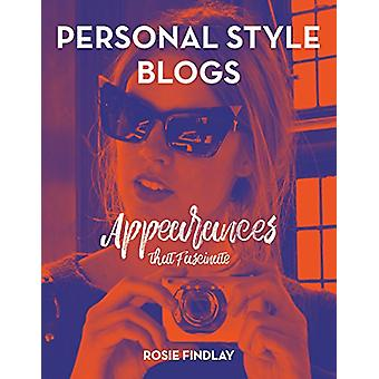 Personal Style Blogs - Appearances That Fascinate by Rosie Findlay - 9