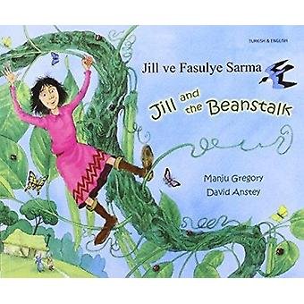 Jill and the Beanstalk by Manju Gregory - David Anstey - 978184444104