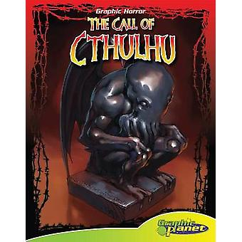 The Call of Cthulhu by David Hutchison - Vincent Goodwin - 9781624020