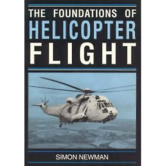 Foundations of Helicopter Flight by Newman
