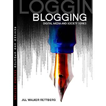 Blogging (DMS - Digital Media and Society) (Paperback) by Rettberg Jill Walker