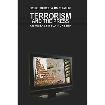 Terrorism and the Press: An Uneasy Relationship (Mediating American History) (Paperback) by Barnett Brooke Reynolds Amy