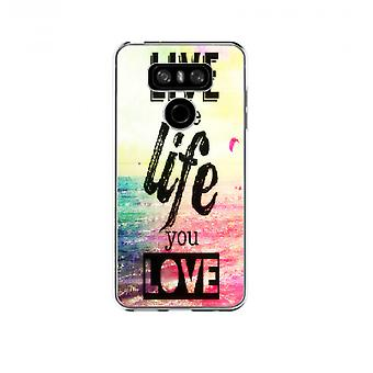 Live the life you love cover for LG G6