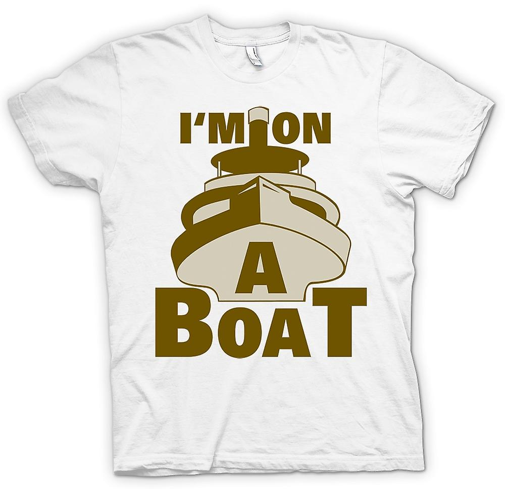 Mens T-shirt - I'm On A Boat - Quote