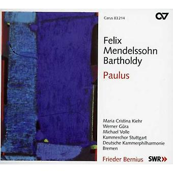 F.M. Bartholdy - Mendelssohn: Importación de USA de Paulus [SACD]