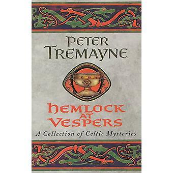 Hemlock på Vespers af Peter Tremayne - 9780747264323 bog