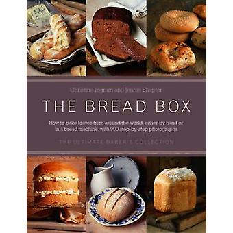 The Bread Box - The Ultimate Baker's Collection by Christine Ingram -