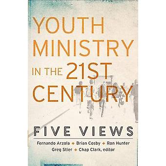 Youth Ministry in the 21st Century by Chap Ed Clark - 9780801049675 B