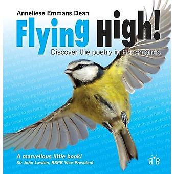 Flying High - Discover the Poetry in British Birds by Anneliese Emmans
