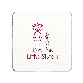 Im The Little Sister Coaster