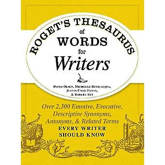 Rogets Thesaurus of Words for Writers by David Olsen