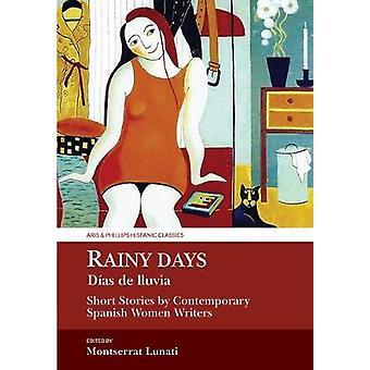 Jours de pluie / Dias de Lluvia - histoires courtes de contemporain espagnol Wo