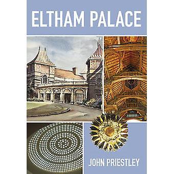 Eltham Palace av Jason prestelige - 9780750955546 bok