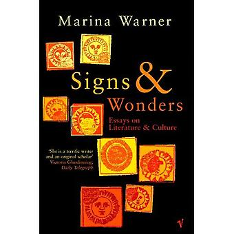 Signs and Wonders: Essays on Literature and Culture