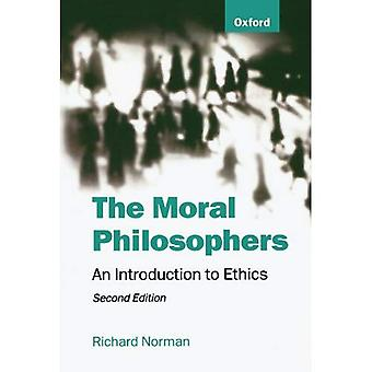 The Moral Philosophers: An Introduction to Ethics