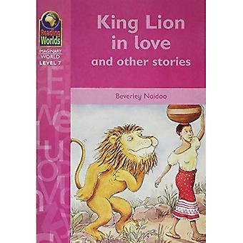 King Lion in Love (Reading Worlds - Imaginary World - Level 7)