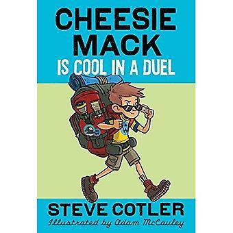 Cheesie Mack est Cool dans un Duel